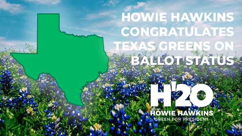 Howie Hawkins Campaign Applauds Green Party Achieving Ballot Status in Texas