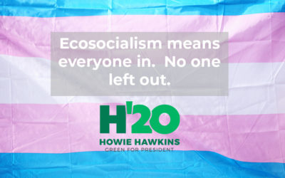 The Ecosocialist Green New Deal includes LGBTQIA people, without exception.