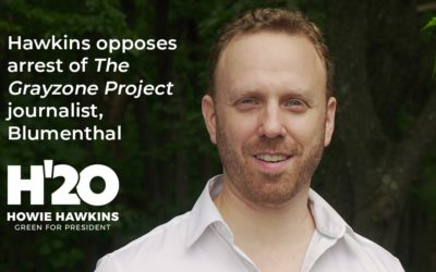 Hawkins Opposes Arrest of Independent Journalist and Humanitarian, Max Blumenthal