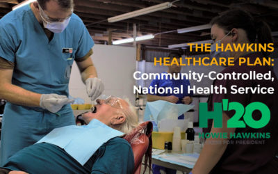 The Hawkins Healthcare Plan: Medicare for All as a Community-Controlled National Health Service