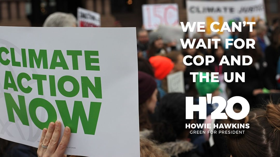 Climate Action Cannot Wait for the COP and the UN