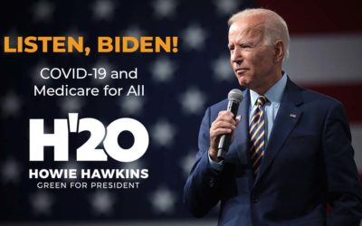 Listen, Biden! COVID-19 and Medicare for All