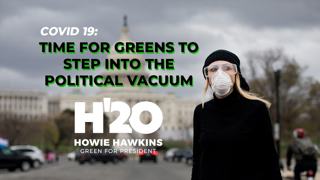 Covid-19 Crisis: Time for the Green Party To Step Into the Political Vacuum