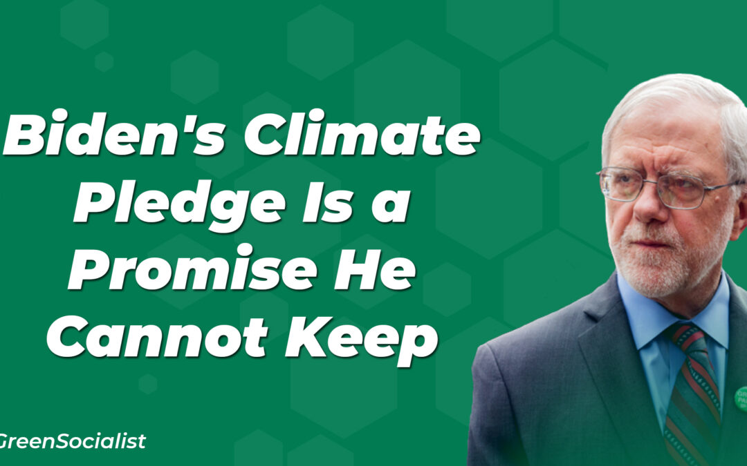 Biden's Climate Pledge Is a Promise He Cannot Keep